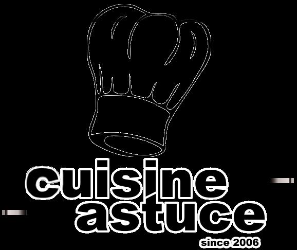 Cuisine et astuce
